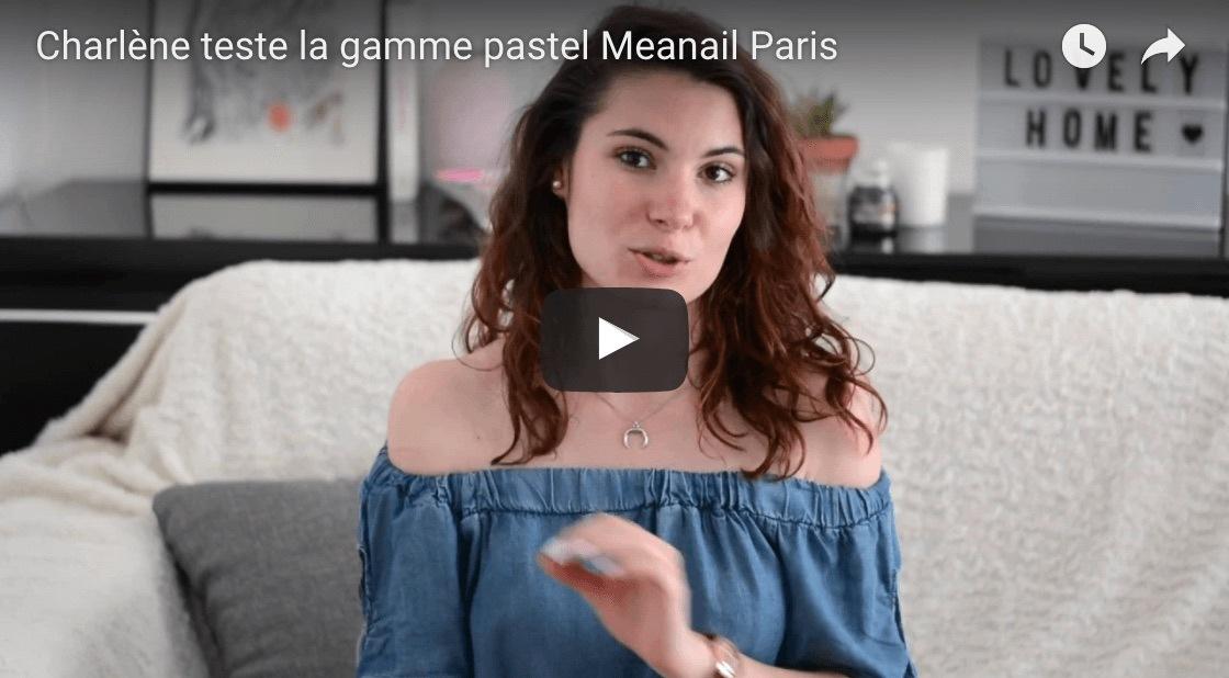 avis en video de Meanail Paris Pastel par Charlene du compte Instagram Parisiennement Votre